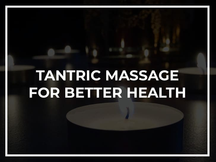 tantric massage for the immune system