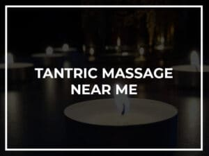 tantric massage near me in london